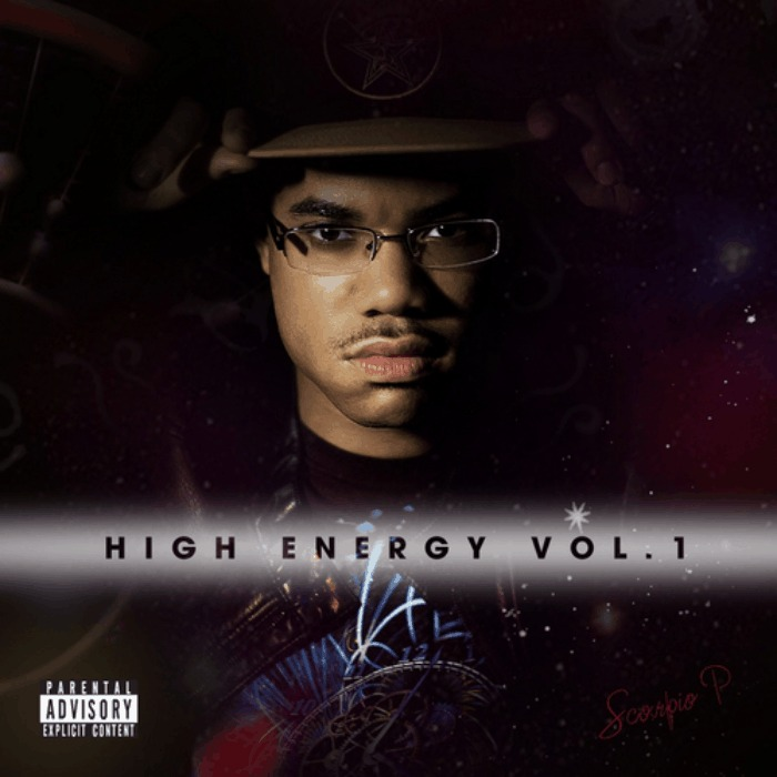 Scorpio P. » High Energy, Vol. 1 (@T4CSoWhatsUp @Mr_Smit_BBP) [Mixtape]