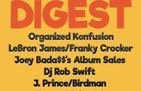 The @HipHopDigest Show - You Know Our Steez