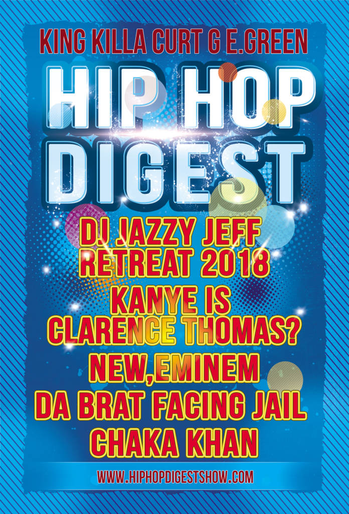 The Hip-Hop Digest Show Lets It Be Known That 'Rap Is Outta Control' (@HipHopDigest)