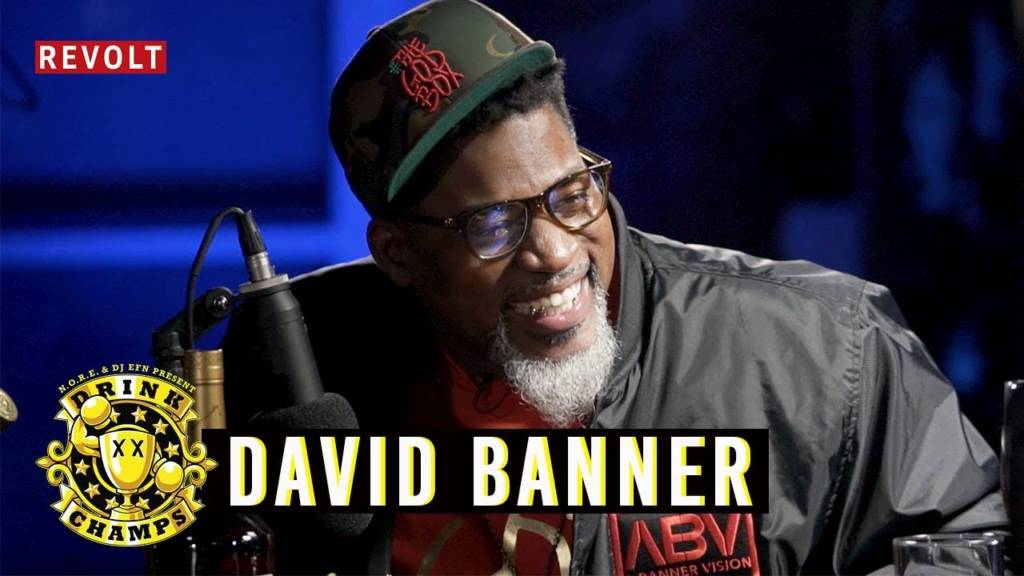 David Banner On Drink Champs