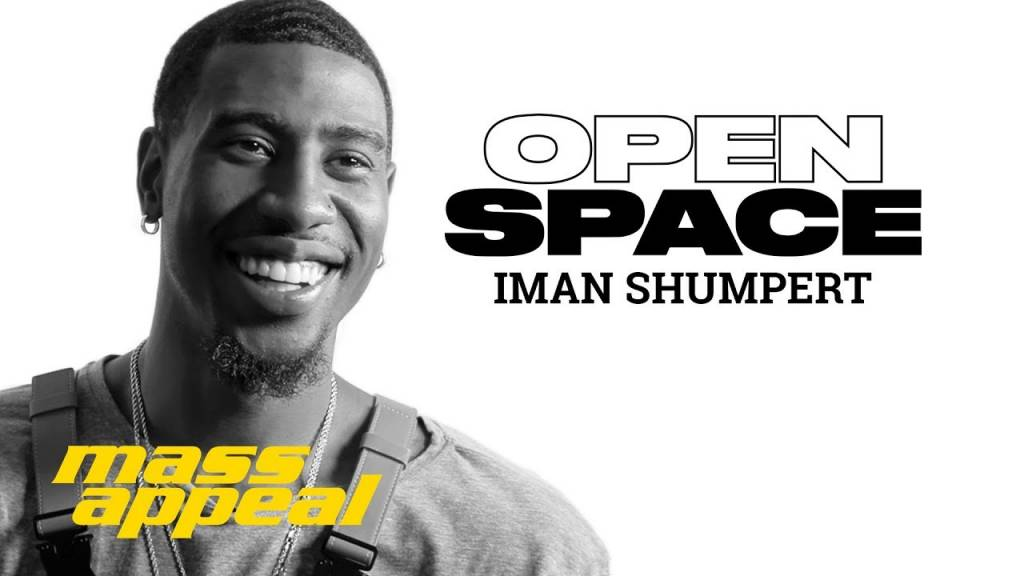Iman Shumpert On Mass Appeal's 'Open Space' (@ImanShumpert)