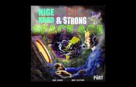 @NigeHood feat. Big Strong (@StrizzyDaBoss) » Space Age (via @Evo919) [Audio]