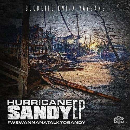@BucklifeEnt » Hurricane Sandy [EP]
