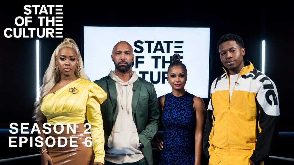 State Of The Culture - Season 2, Episode 6