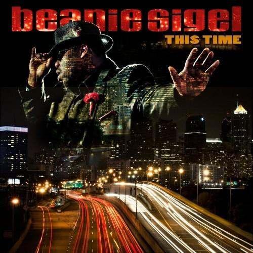 Beanie Sigel (@BeanieSigelSP) » This Time [Album]