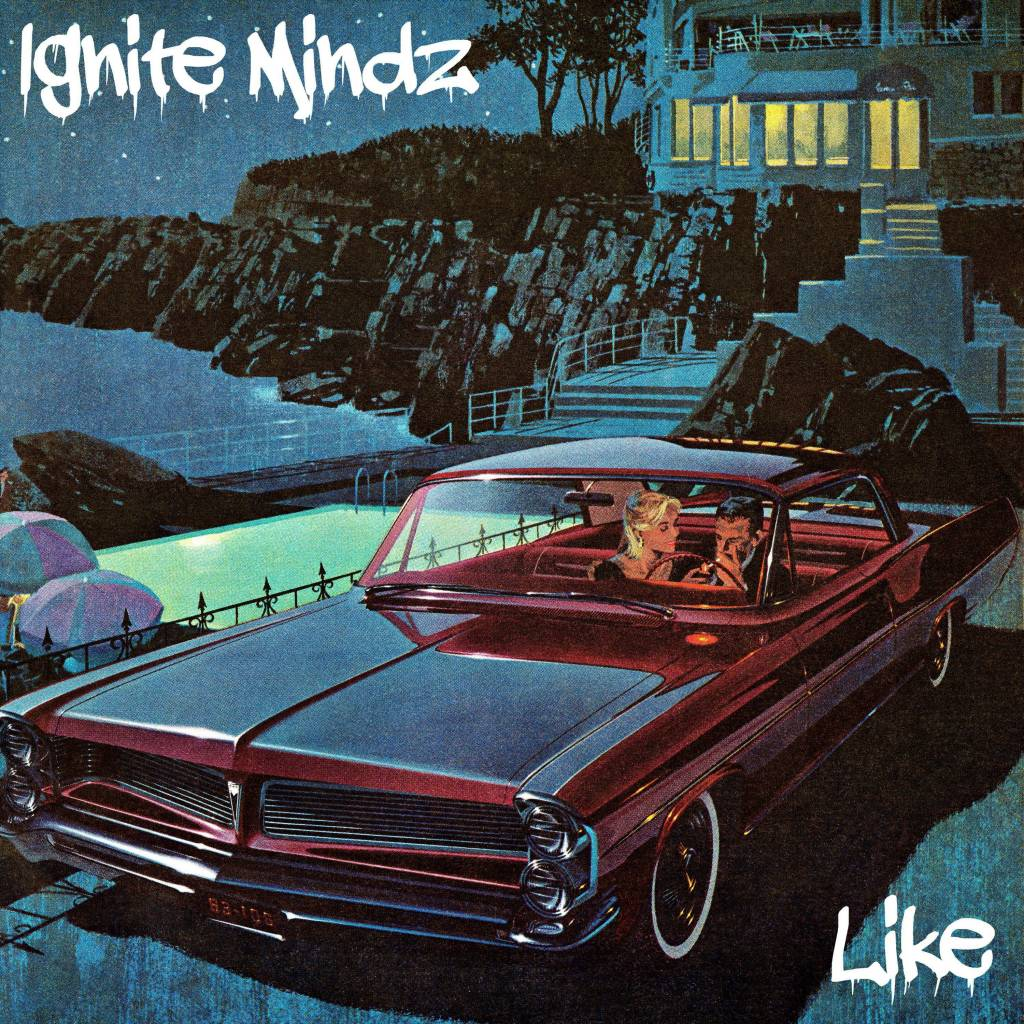 MP3: Ignite Mindz - Like (@IgniteMindz)