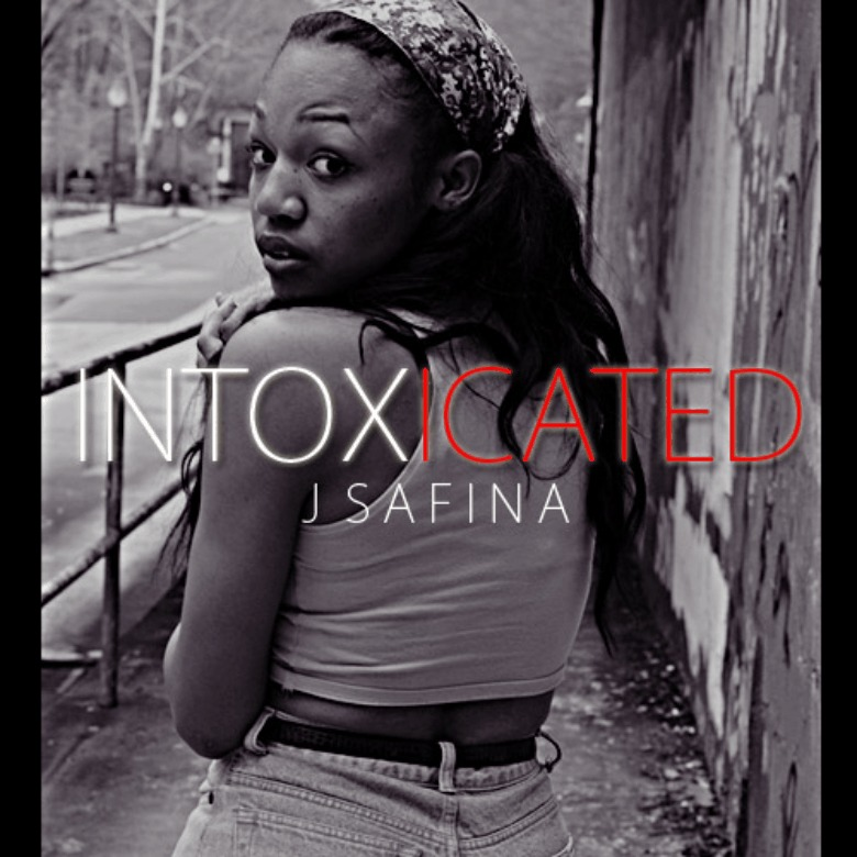 @J_Safina » #Intoxicated (@All_In2012) [MP3]