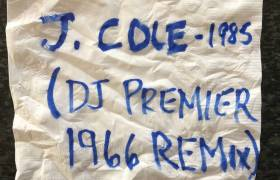 J. Cole & DJ Premier - 1985 (1966 Remix) [Track Artwork]