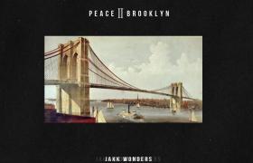 Stream @JakkWonders' 'Peace II Brooklyn' Beat Tape