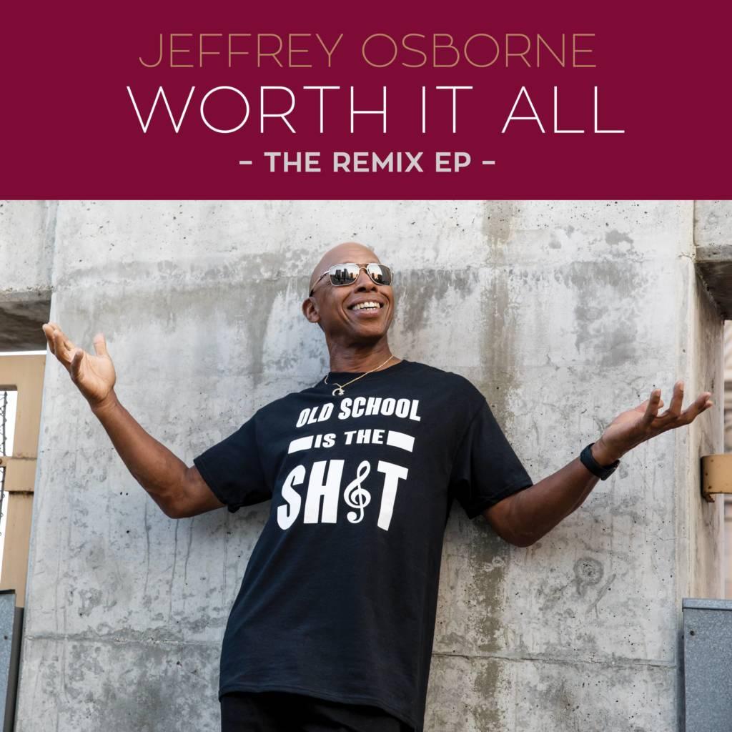 Watch The Lyric Video For Jeffrey Osborne's 'Worth It All Remix' (@_JeffreyOsborne)