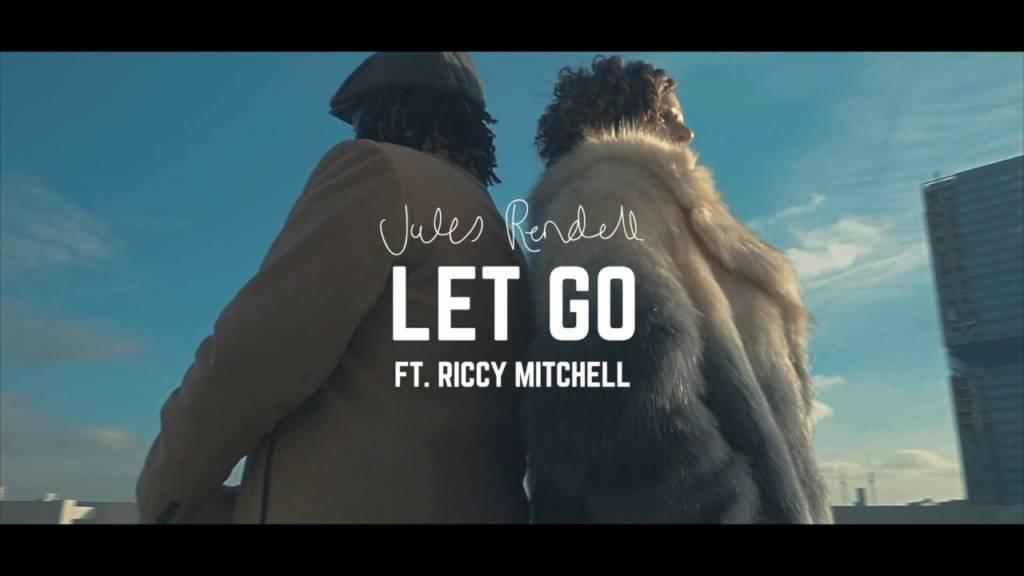 Video: @JulesRendell feat. @RiccyMitchell - Let Go