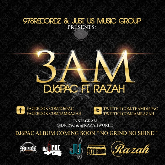 @TeamDJ6Pac (feat. @IAmRazah) » 3AM [MP3]