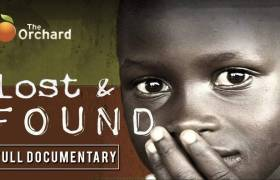 Lost & Found [Full Documentary]