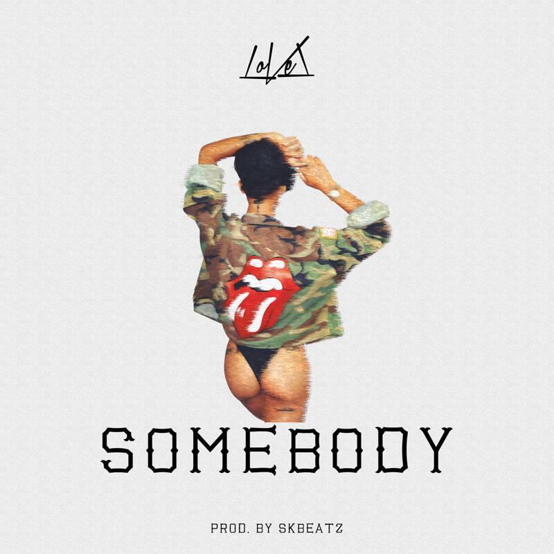 LoVel (@ItsLoVelMusic) - Somebody [MP3]