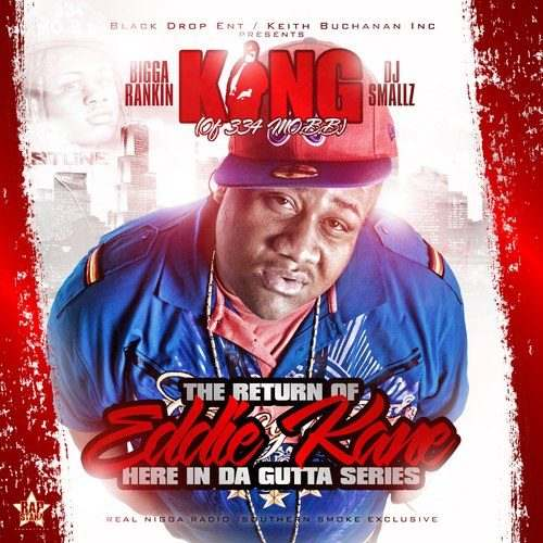 @KingOf334MOBB » The Return Of Eddie Kane (Hosted by @DJSmallz & @BiggaRankin00) [Mixtape]
