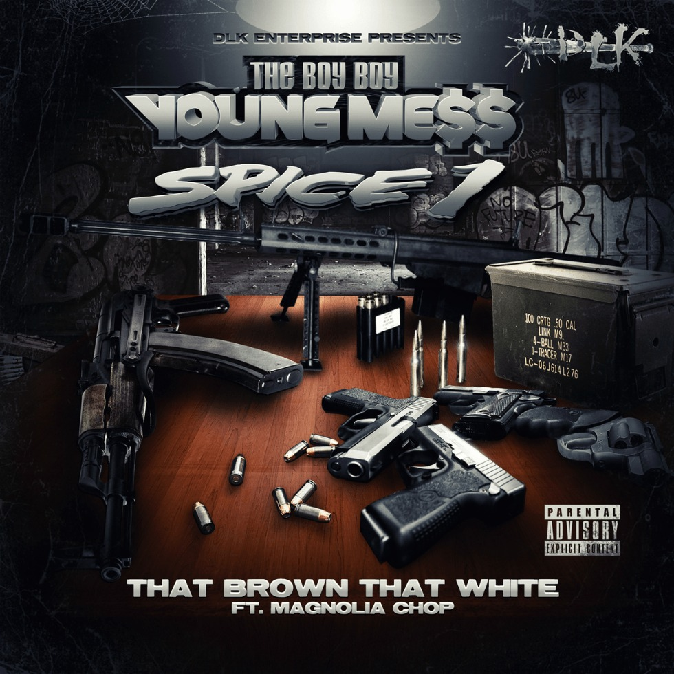 Audio: 'That Brown That White' By Messy Marv (@ImLilMess) feat. Spice 1 (@TheRealSpice1) & @MagnoliaChop