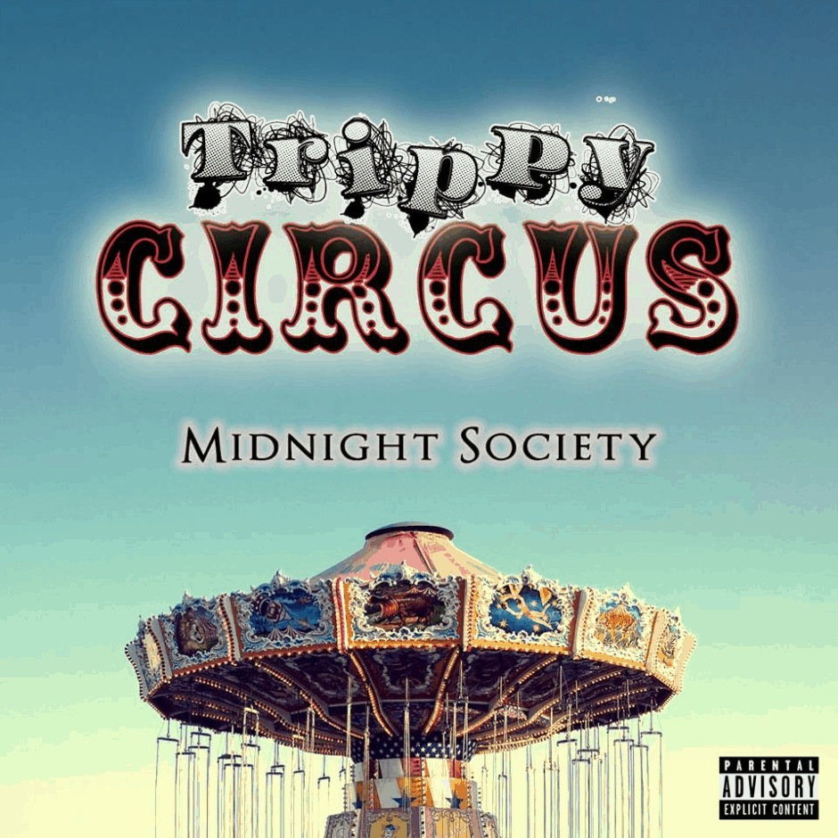 Editorial: @VannDigital Reviews 'Trippy Circus' By Midnight Society (@MidnightMembers)