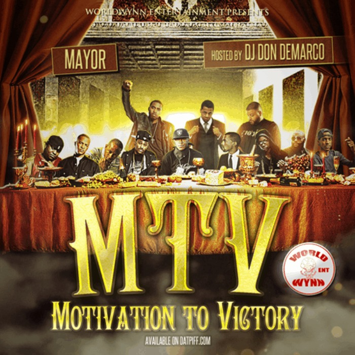 @DubDaMayor » MTV: Motivation To Victory (Hosted By @DJDonDemarco) [Mixtape]