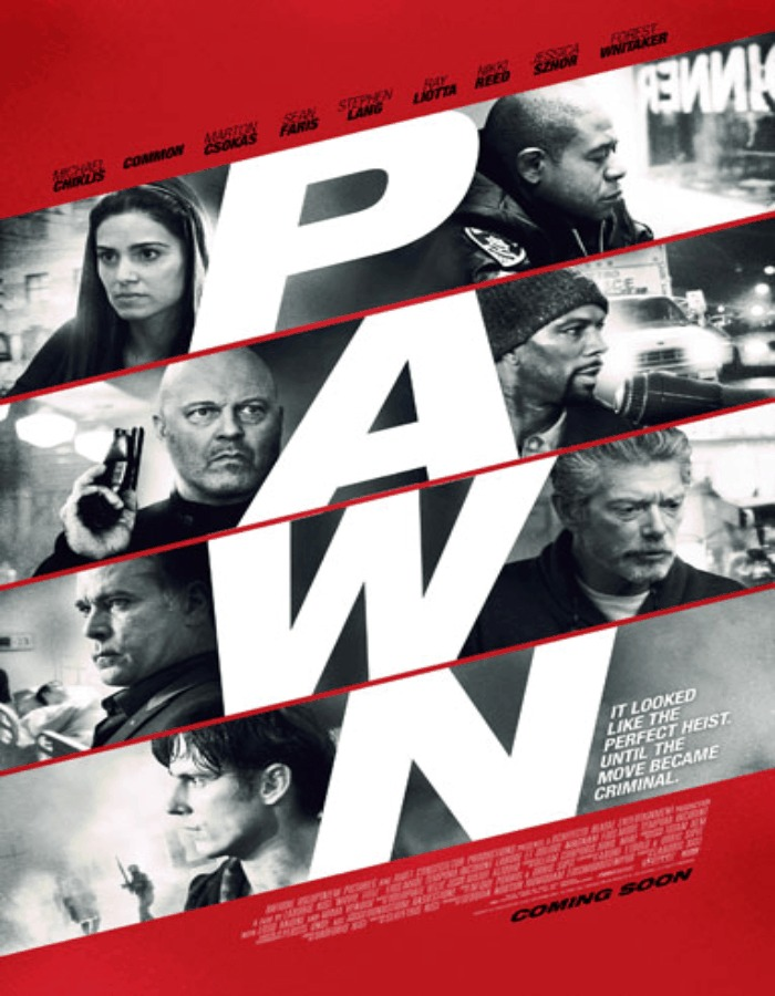 Pawn » Trailer [Starring Michael Chiklis, Forest Whitaker, & Common]