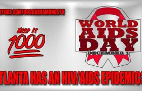 Does Atlanta Have An HIV/AIDS Epidemic? Doggie Diamonds Answers That Question & More On His 'Keep It 1000' Podcast