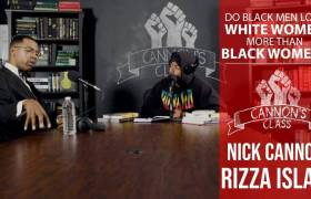 Nick Cannon & Rizza Islam Discuss Interracial Relationships On #CannonsClass