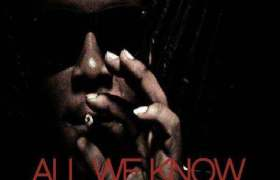 All We Know track by Laron Bishop, Ben Grimm, & Royale Swerve