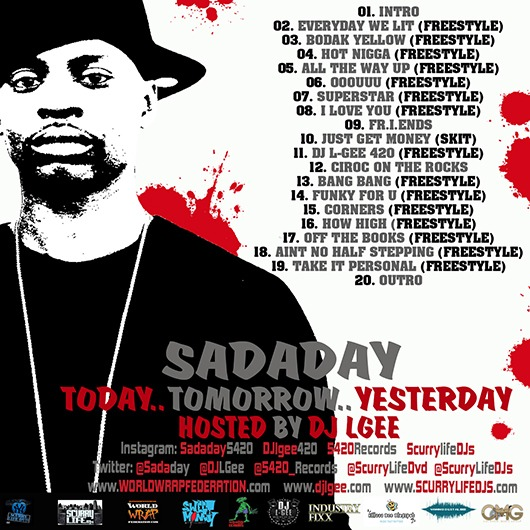 Stream @Sadaday's 'Today.. Tomorrow.. Yesterday' Mixtape