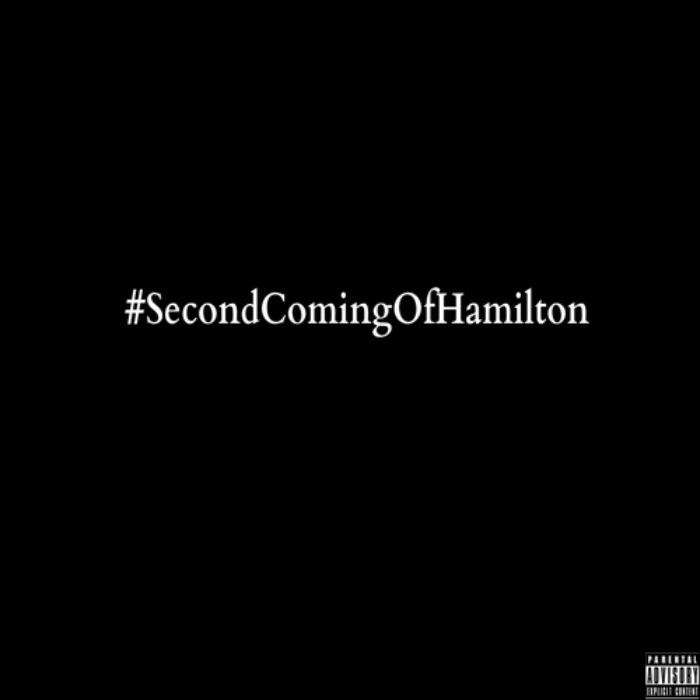@MaconHamilton » #SCOH (Second Coming Of Hamilton) [Mixtape]