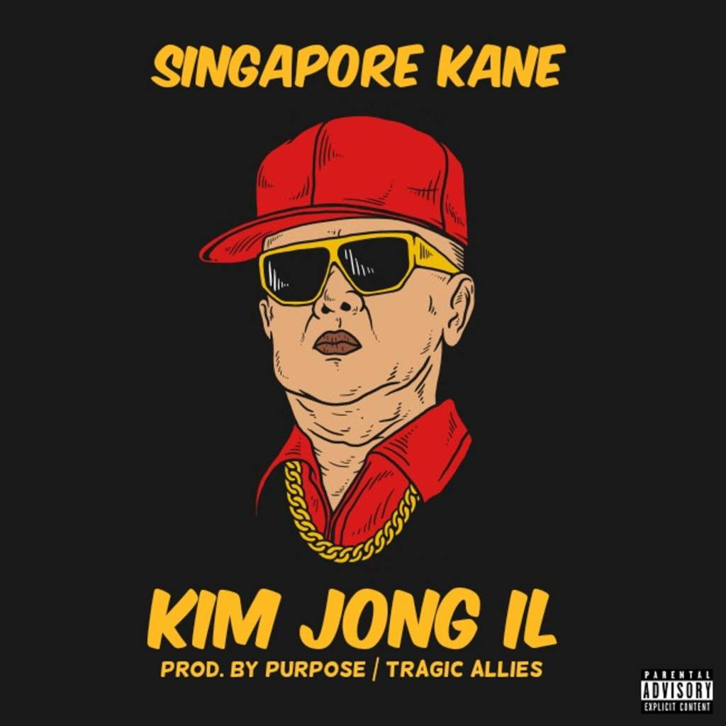 MP3: Singapore Kane - Kim Jong Il [Prod. By Purpose of Tragic Allies]