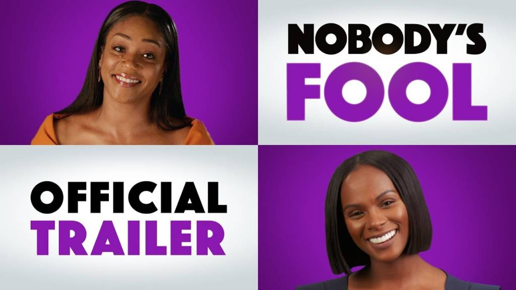 1st Trailer For 'Nobody's Fool' Movie Starring Tiffany Haddish, Tika Sumpter, & Whoopi Goldberg (#NobodysFool)