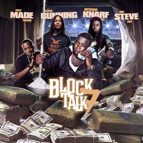 @BigSteveGee & @SMRadioMixtapes » #BlockTalk 7 [Mixtape]