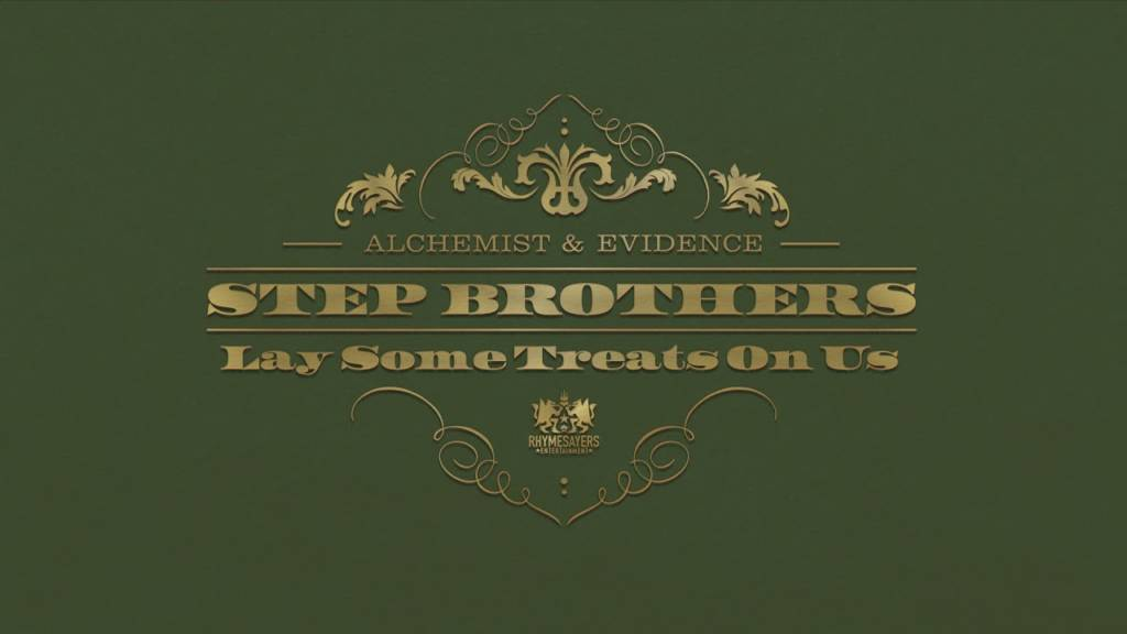 MP3: Step Brothers (@Alchemist @Evidence) - Lay Some Treats On Us