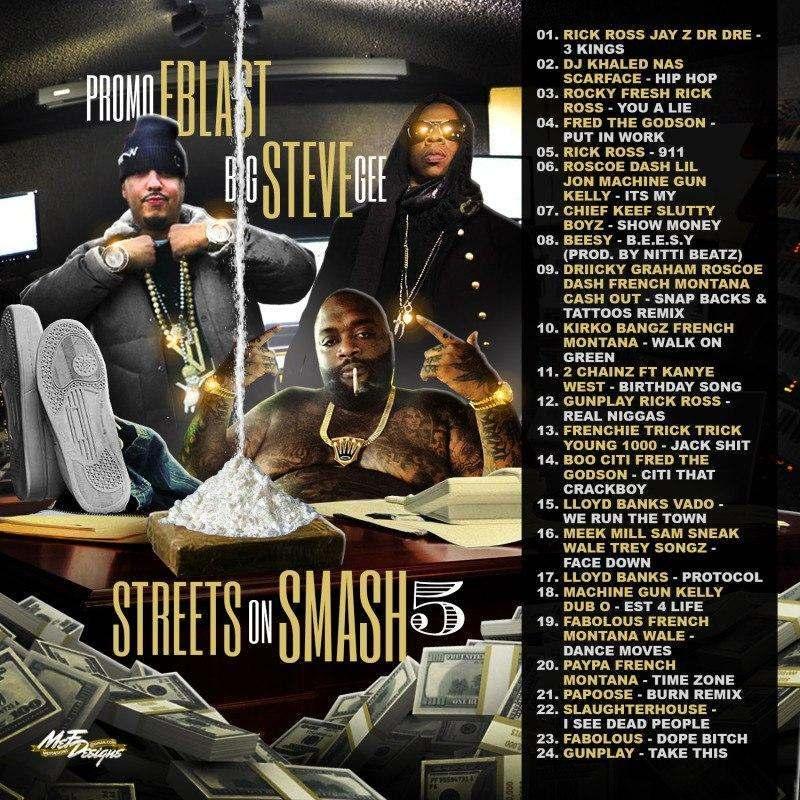 @BigSteveGee & @PromoEBlast » #StreetsOnSmash 5 [Mixtape]