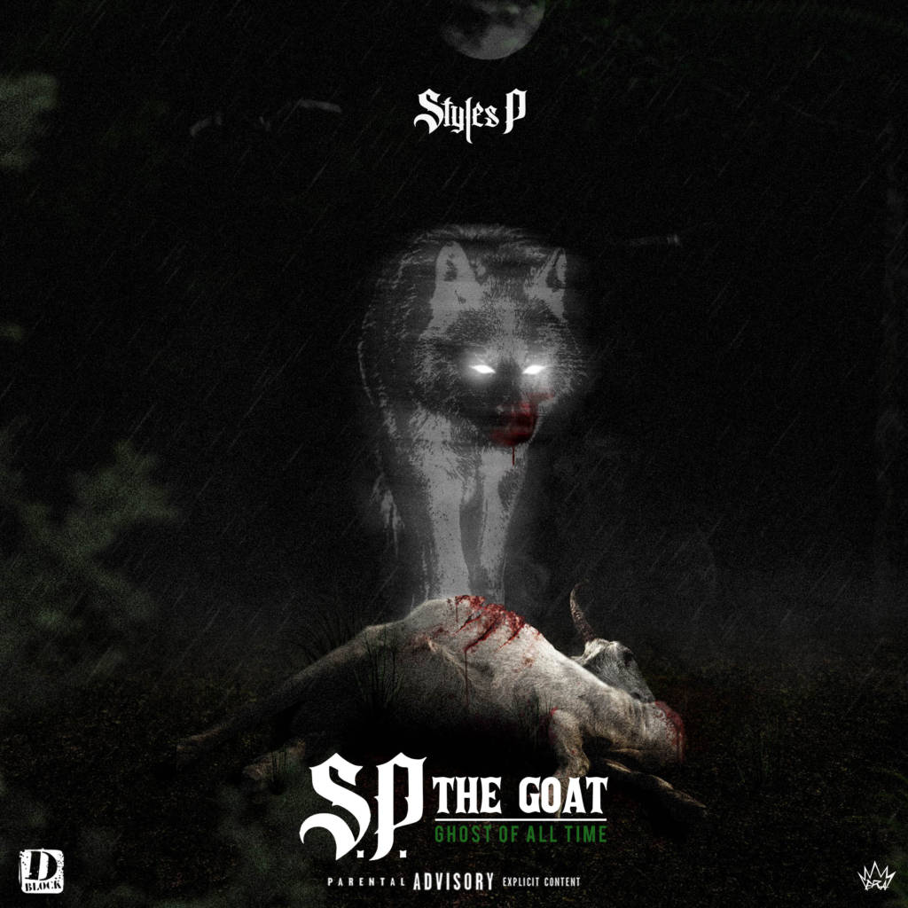 Stream Styles P's 'S.P. The GOAT: Ghost Of All Time' Album