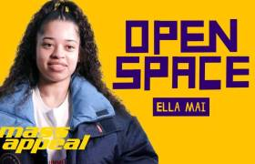 Ella Mai On Mass Appeal's 'Open Space'