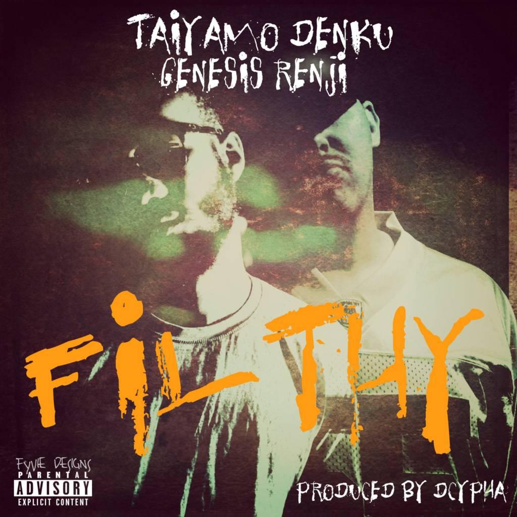 MP3: Taiyamo Denku feat. Genesis Renji - Filthy [Prod. By Dcypha]