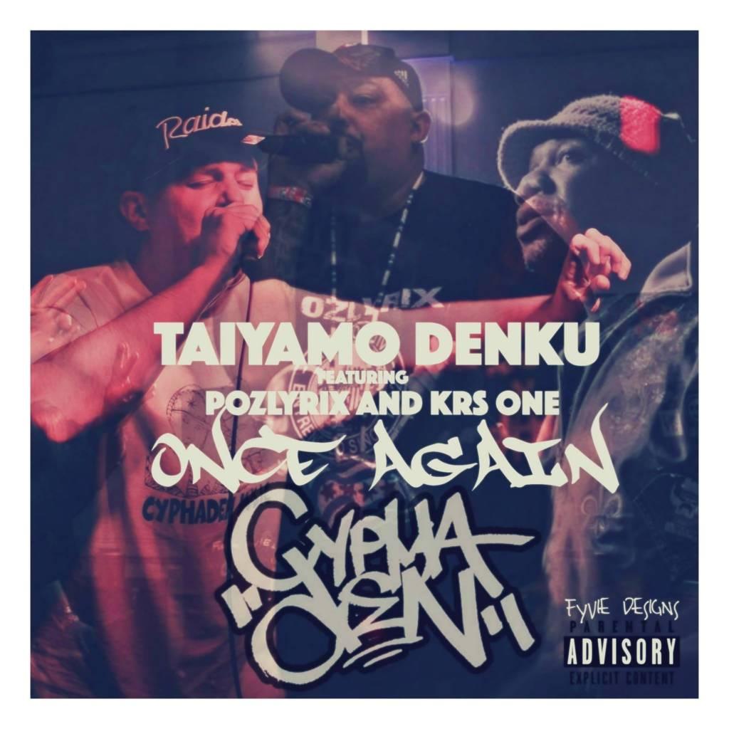 MP3: Taiyamo Denku feat. KRS One & Pozlyrix - Once Again (@TaiyamoDenku @IAmKRSOne @Pozlyrix @Dcypha)