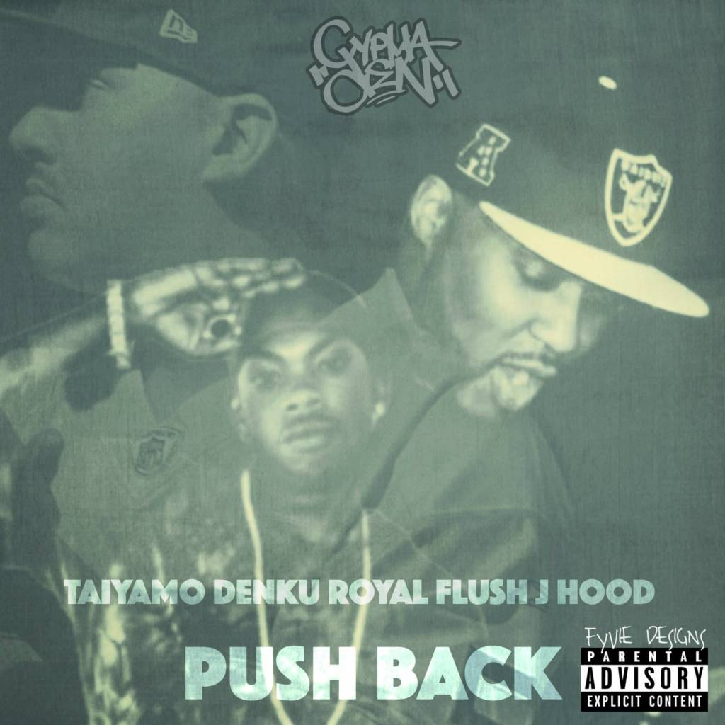 MP3: Taiyamo Denku feat. Royal Flush & J Hood - Push Back [Prod. By Dcypha]