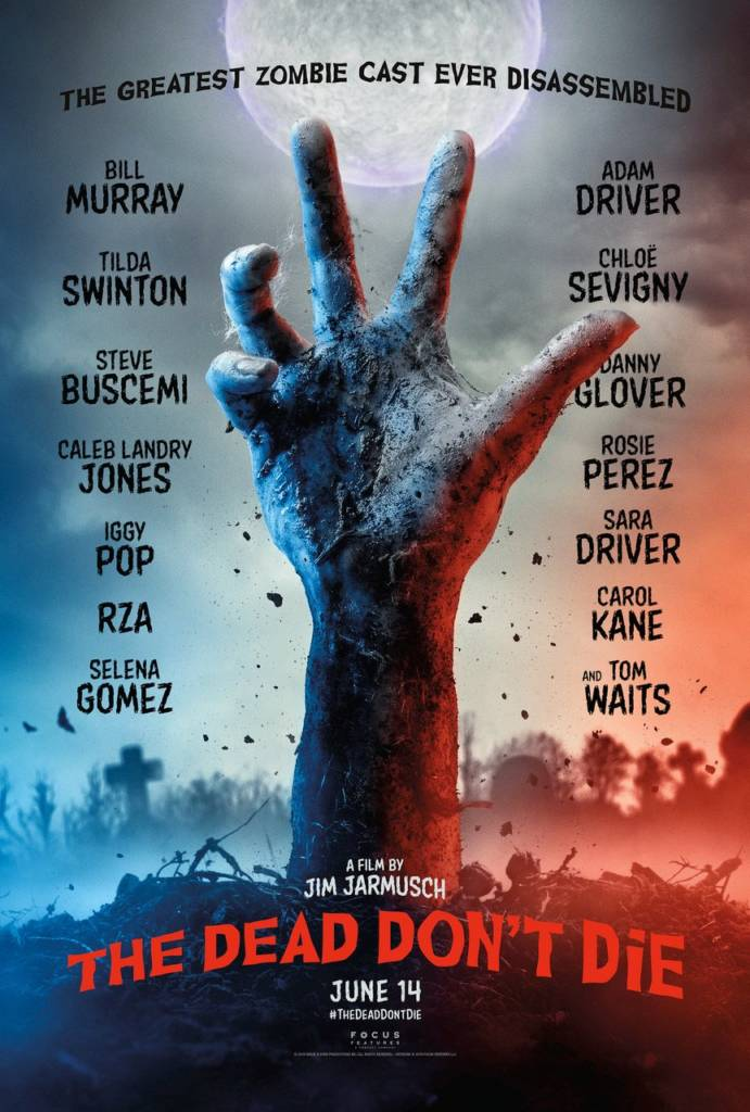 1st Trailer For 'The Dead Don't Die' Movie