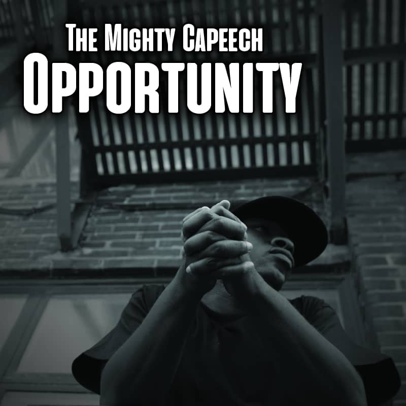 MP3: The Mighty Capeech - Opportunity (@TheMightyCap)
