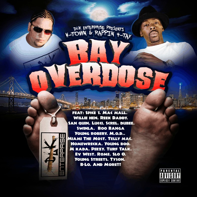 Mixtape: V-Town & @Rappin_4Tay » The Bay Overdose