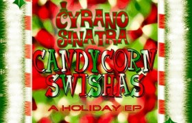 The Candy Corn Swishas EP - Front Cover