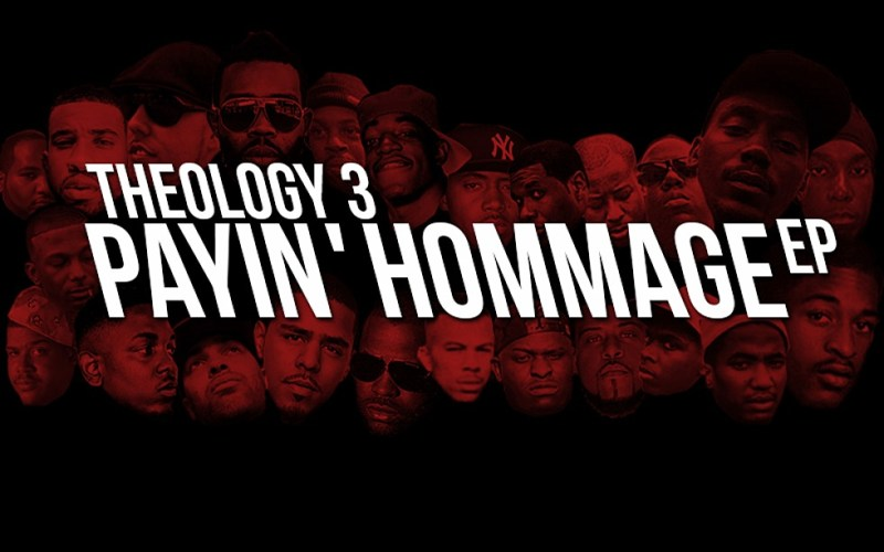 EP: Stream & Download 'Payin' Hommage' By Theology 3 (@Theo3Musik)