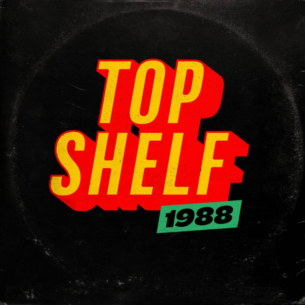 Stream The Lost 'Top Shelf 1988' Recordings Courtesy Of Rostrum Records