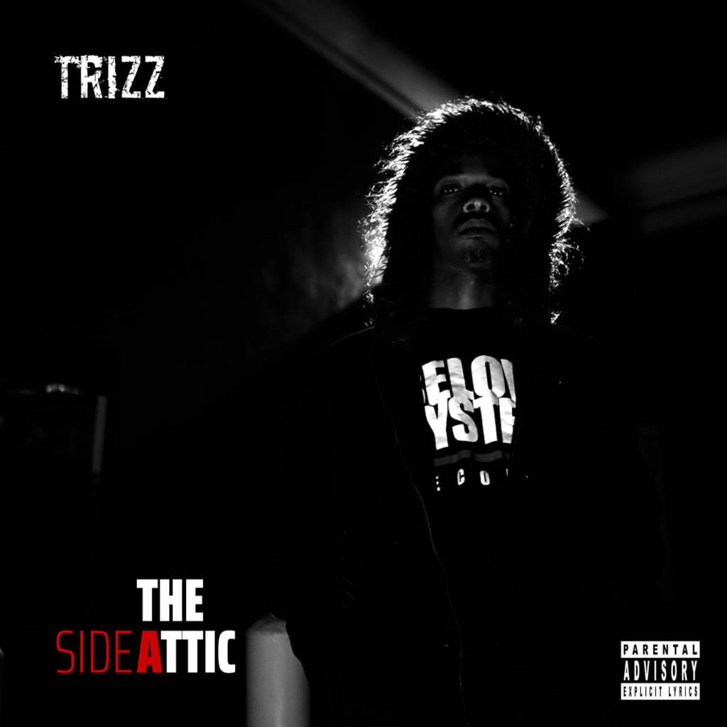 Stream Trizz's 'The Attic' Album (@Tr1zz)