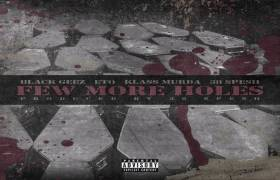 MP3: ETO x 38 Spesh x Black Geez x Klass Murda - Few More Holes