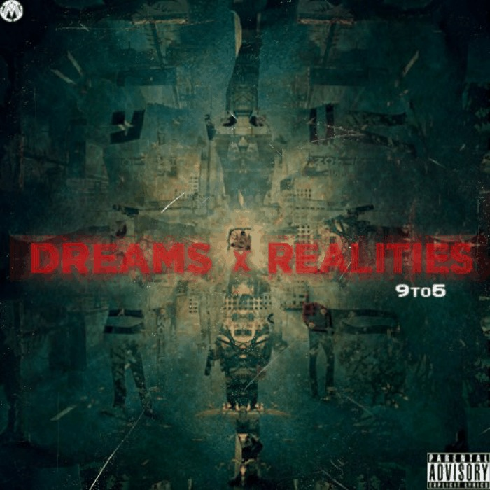 9To5 (@9To5_Th3Prod) » Dreams X Realities [Beat Tape]
