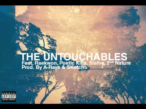 @PoeticKilla978 (feat. @Raekwon, @SlainesWorld, & @2ndNatureSucks) » The Untouchables (Prod. By @ARayzBrownSound & @TheSKetcho) [Audio]