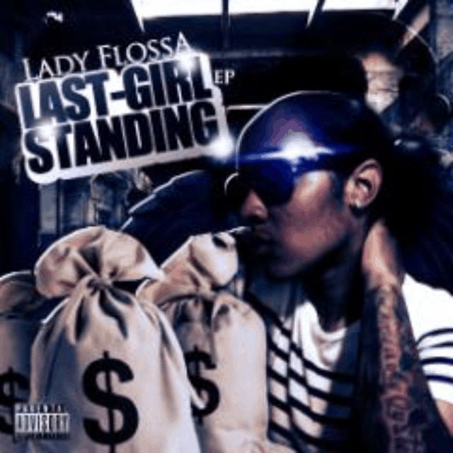 @LadyFlossa » Last Girl Standing [EP]