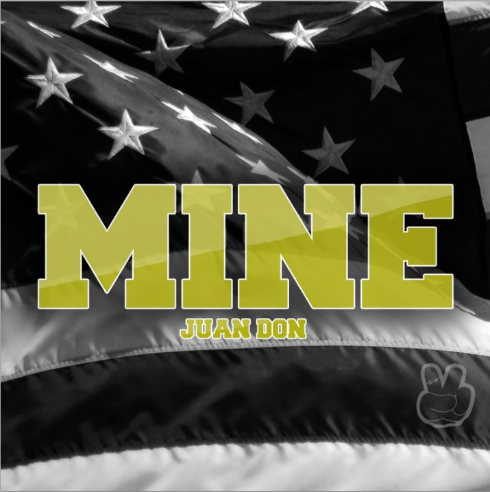 Juan Don (@RealJuanDon) » Mine (Prod. By Beezus Blaz'n) [Audio]